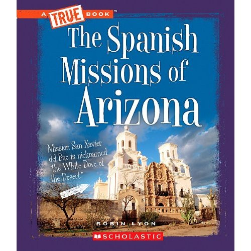 Spanish Missions of Arizona