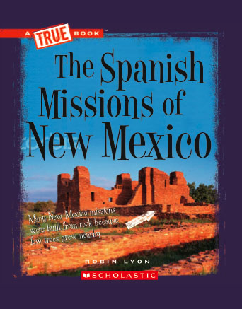 Spanish Missions of New Mexico